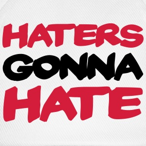 Haters gonna hate T-shirts - Baseballcap