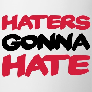 Haters gonna hate T-shirts - Kop/krus