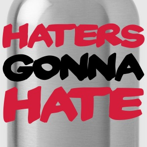 Haters gonna hate T-Shirts - Water Bottle