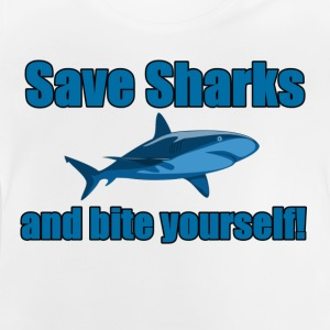 Save Sharks and bite yourself! - Baby T-Shirt