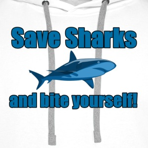 Save Sharks and bite yourself! - Men's Premium Hoodie