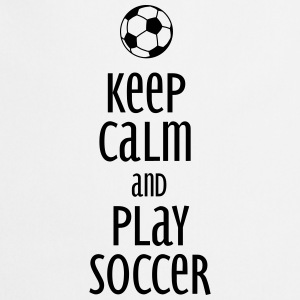 keep calm and play soccer Gensere - Kokkeforkle