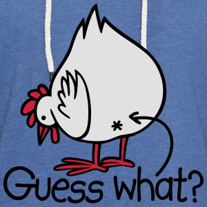Guess what? (Chicken butt!) T-Shirts - Leichtes Kapuzensweatshirt Unisex
