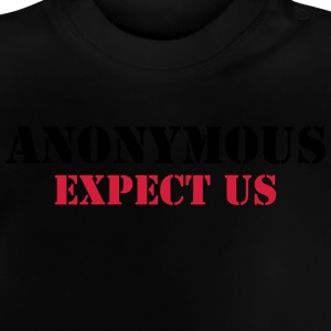Anonymous : Expect us T-Shirts - Baby T-Shirt