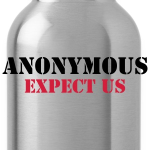 Anonymous : Expect us T-Shirts - Trinkflasche
