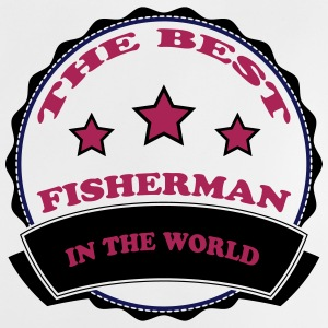 The best fisherman in the world 111 Shirts - Baby T-Shirt