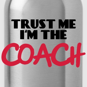 Trust me - I'm the Coach Sweaters - Drinkfles