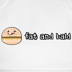 Fat and bald badges - Baseball Cap
