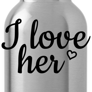 I love her Pullover & Hoodies - Trinkflasche