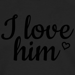I love him Hoodies & Sweatshirts - Men's Premium Longsleeve Shirt