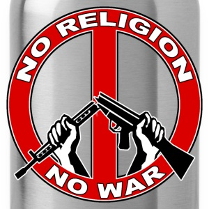 No  religion no war T-Shirts - Water Bottle