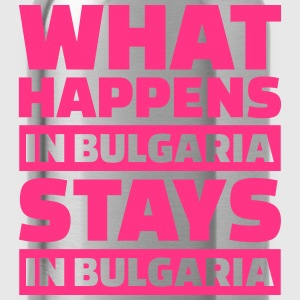 What happens in Bulgaria stays in Bulgaria T-Shirts - Trinkflasche