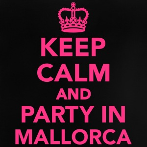 Keep calm and party in Mallorca T-Shirts - Baby T-Shirt
