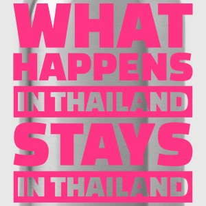 What happens in Thailand stays in Thailand T-Shirts - Trinkflasche