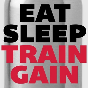 Eat Sleep Train Gain Tröjor - Vattenflaska