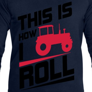 This is how I roll T-shirts - Mannen sweatshirt van Stanley & Stella