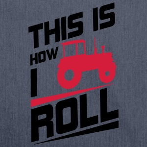 This is how I roll T-shirts - Schoudertas van gerecycled materiaal