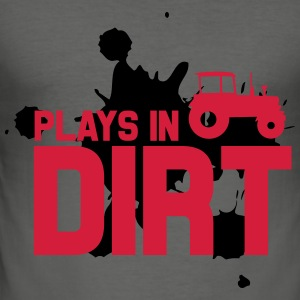 Plays in dirt Hoodies - Men's Slim Fit T-Shirt