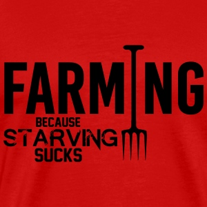 Farming: because starving sucks Tank Tops - Männer Premium T-Shirt
