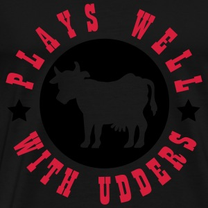 Plays well with udders Hoodies - Men's Premium T-Shirt