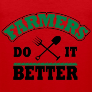 Farmers do it better Shirts - Men's Premium Tank Top