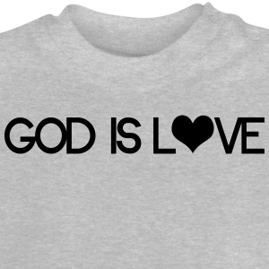 God is love Tee shirts - T-shirt Bébé