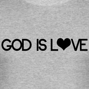 God is love Hoodies & Sweatshirts - Men's Slim Fit T-Shirt