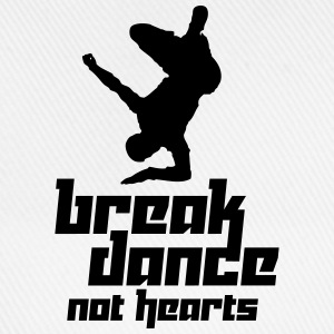 Break Dance Not Hearts (Vector) - Baseball Cap