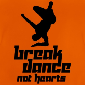 Break Dance Not Hearts (Vector) - Baby T-Shirt