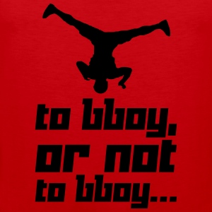 To bboy, or not to bboy... (Vector) - Männer Premium Tank Top