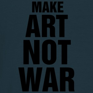 make art not war - T-shirt Homme