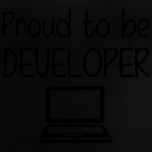 Proud to be Developer Shirts - Baby T-shirt