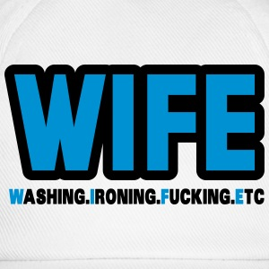 WIFE - washing, ironing, fucking, etc. Tank Tops - Baseball Cap