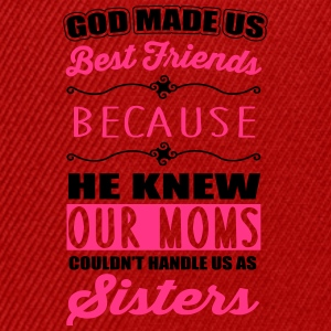 God made us best friends - BFF T-shirts - Snapbackkeps