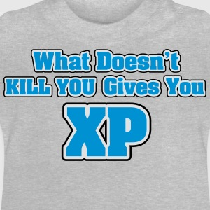 What doesn't kill you gives you XP Shirts - Baby T-Shirt