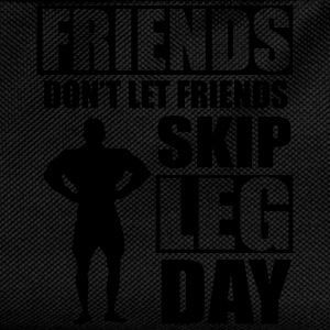 Friends don't let friends skip leg day T-shirts - Ryggsäck för barn