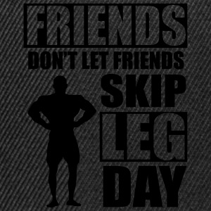 Friends don't let friends skip leg day T-shirts - Snapbackkeps