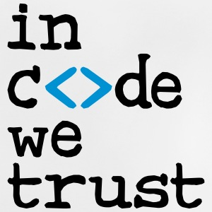 in code we trust ! T-shirts - Baby-T-shirt