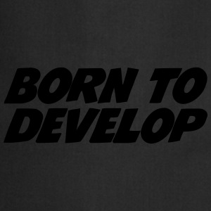 Born to Develop Bluzy - Fartuch kuchenny