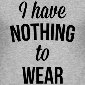 I Have Nothing To Wear  Gensere - Slim Fit T-skjorte for menn