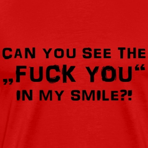 Can you see the Fuck You in my smile? Langarmshirts - Männer Premium T-Shirt