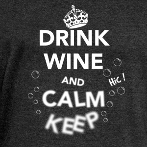 Drink Wine and Calm Keep White T-Shirts - Women's Boat Neck Long Sleeve Top