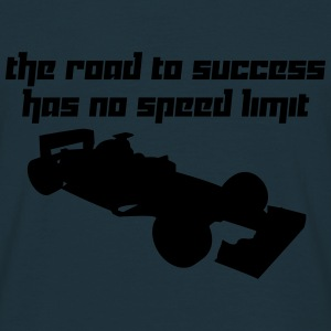 The road to success has no speed limit (Vector) - Männer T-Shirt