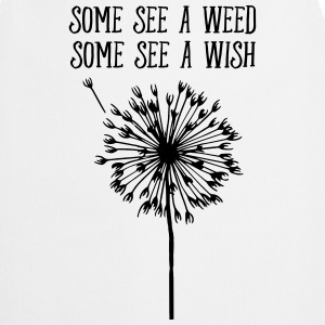 Some See A Weed, Some See A Wish Maglie a manica lunga - Grembiule da cucina