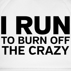I Run To Burn Off The Crazy Tank topy - Czapka z daszkiem