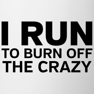 I Run To Burn Off The Crazy Tank topy - Kubek