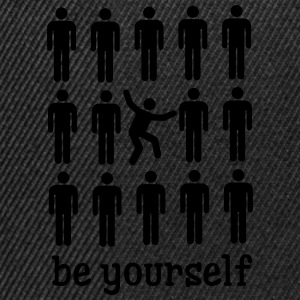 Be Yourself Tee shirts - Casquette snapback