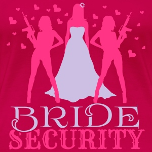 Bride Security Tops - Frauen Premium T-Shirt