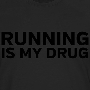 Running Is My Drug T-shirts - Herre premium T-shirt med lange ærmer