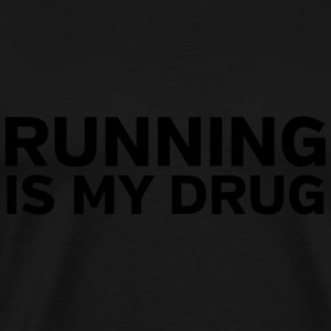 Running Is My Drug Débardeurs - T-shirt Premium Homme